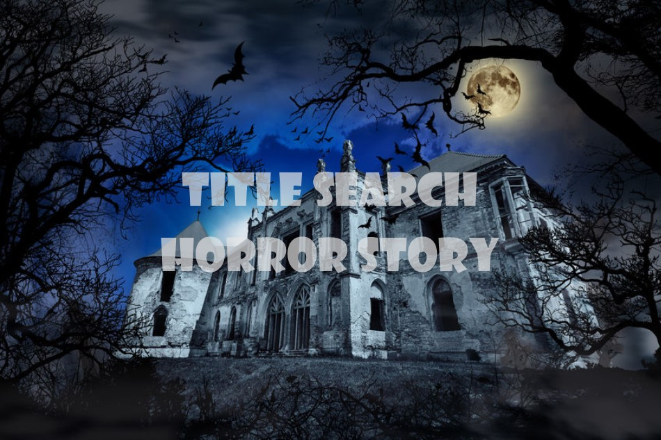 #39 Title Search Horror Story