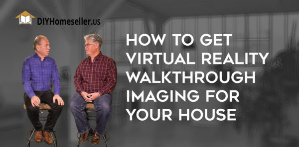How to Get Virtual Reality Imaging for Your House - video