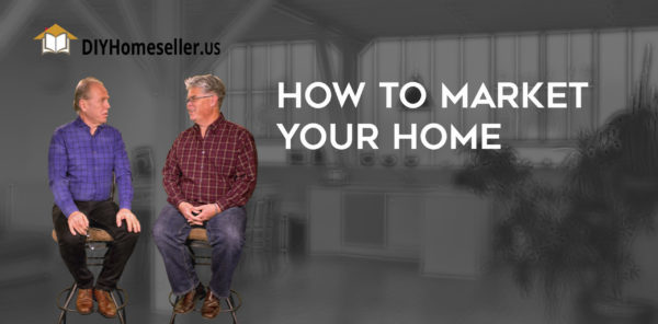 How to Market Your Home - video