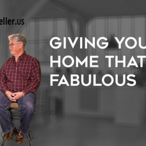 Giving Your Home that Fabulous Look