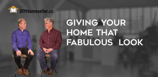 Giving Your Home that Fabulous Look - video