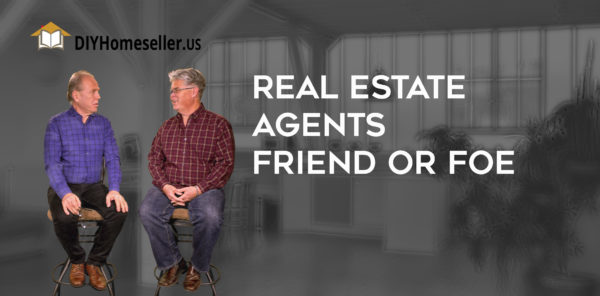 Real Estate Agents friend or foe? video