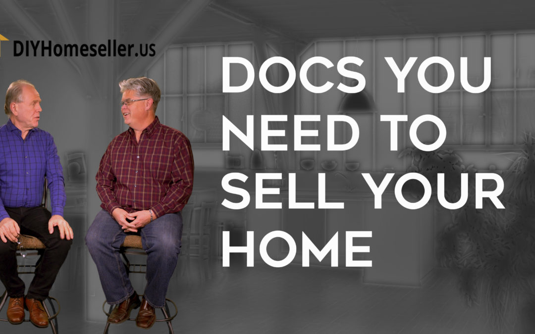 Understand Which Documents You Need to Sell Your Home