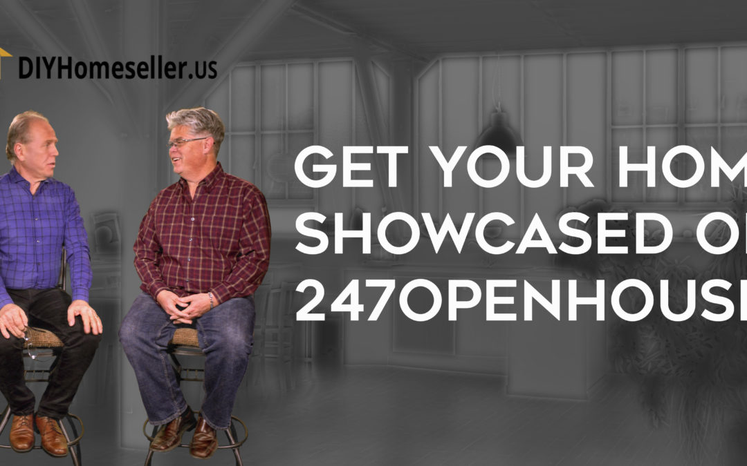 Get Your Property Showcased on 247OpenHouse.US