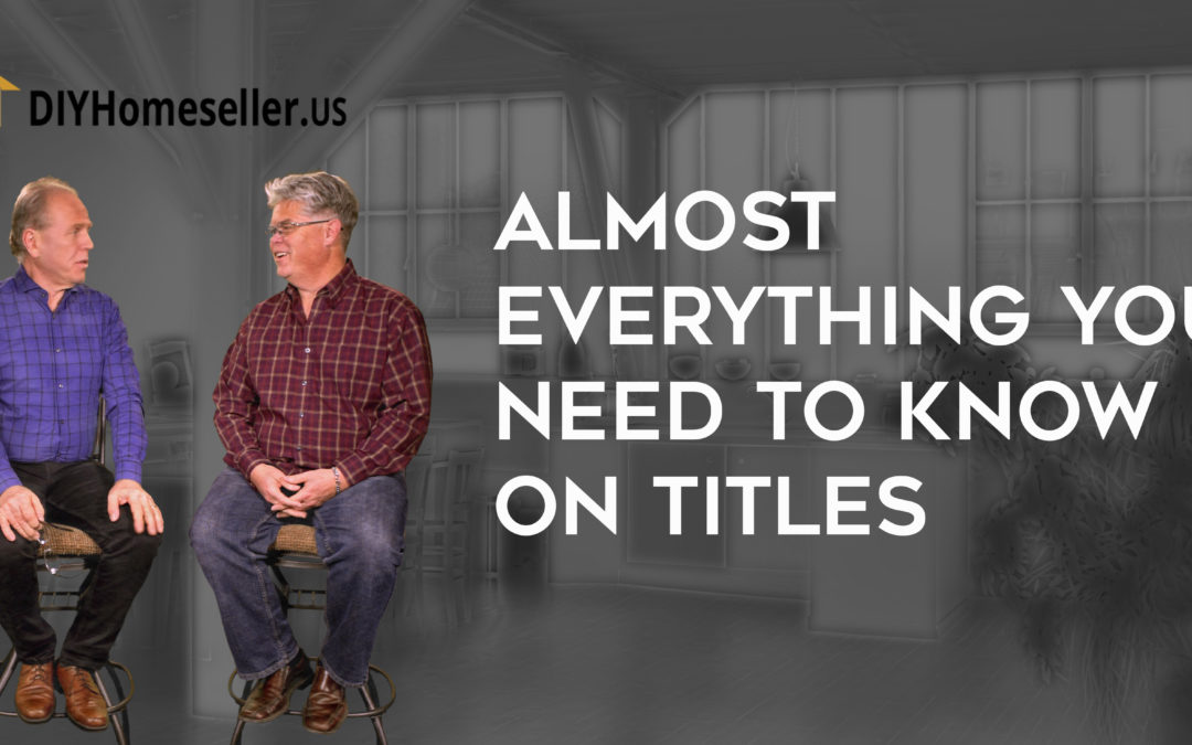 Podcast – Almost Everything You Wanted to Know About Titles