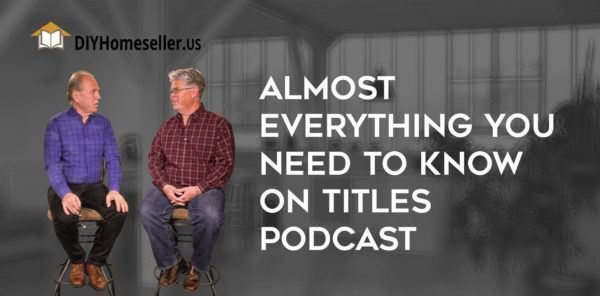 Podcast - Almost Everything You Need to Know About Titles