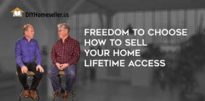 Freedom to choose how to sell your home Lifetime Access video